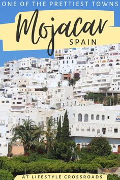 Plan an epic getaway to the Spanish white village of Mojacar, Almeria #travel #spain #mojacar Andalusia Spain Travel   Things to do in Almeria   Andalusia Beautiful Places   Europe Travel Destinations   Spain off the beaten path   Andalusia Attractions   Mojacar Travel Guide   Beautiful Small towns in Spain   White villages of Andalusia European Travel Tips, European Destination, Travel Europe, Amazing Destinations, Travel Destinations, Spain Travel Guide, Andalusia Spain, Spanish Culture, Voyage Europe