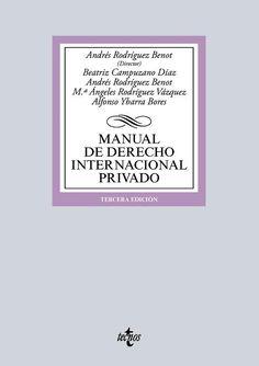 Manual de derecho internacional privado.    3ª ed.    Tecnos, 2016
