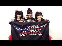BABYMETAL - BABYMETAL WORLD TOUR 2015 Message to USA