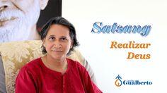Satsang - Realizar Deus