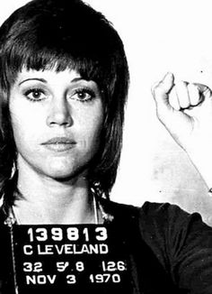 Jane Fonda shows rebellious streak at 71 in T-shirt bearing her 1970 police mugshot To be a revolutionary you have to be a human being. You have to care about people who have no power. -Jane Fonda (Mug Shot: Black Panthers, Jane Seymour, Celebrity Mugshots, Foto Portrait, Hippie Man, Joan Baez, Phil Collins, Actrices Hollywood, Stevie Wonder