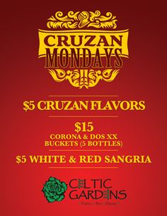 Celtic Gardens - Cruzan Mondays