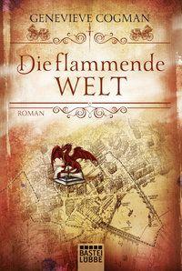 Die flammende Welt - Genevieve Cogman - Taschenbuch