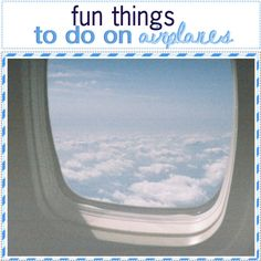 fun things to do on an airplane