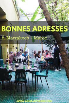 Bonnes adresses à Marrakech - Où dormir, où manger et quoi visiter dans cette ville du Maroc #voyage #Maroc #Marrakech