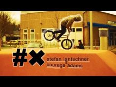 BMX Street - Courage Adams & Stefan Lantschner in Germany #bmx #video
