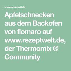 Apfelschnecken aus dem Backofen von flomaro auf www.rezeptwelt.de, der Thermomix ® Community