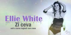 Ellie White - Zi ceva