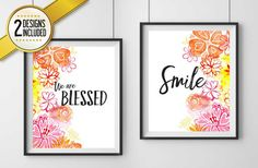 Smile & We are Blessed Print Digital by EncouragersforChrist