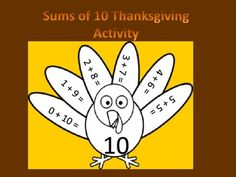FREEBIE! This is a Thanksgiving math activity based on sums of 10. With this activity students will think of numbers that can be added together to equal 10 and record the equations on the turkeys feathers.