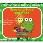 Frog and Toad Together - Common Core Literacy Centers