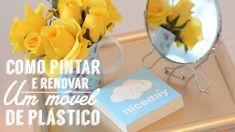 Como pintar e renovar um móvel de plástico - DIY Decoração | How to pain...