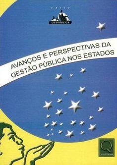 Livro Avanços e Perspectivas da Gestão Pública nos Estados - Série Gespública - ISBN 9788573038101