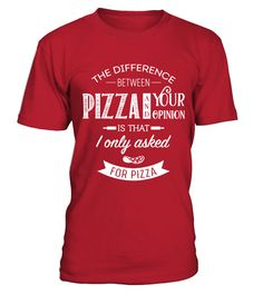 Pizza and Opinions  #gift #idea #shirt #image #funny #thankinggiving #heart  #art  #bestfriend #mother #father #new #birthday #christmas