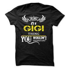 Its A GIGI Thing