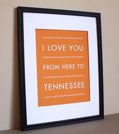 """I Love You rom Here to ____"" wall art.. someone could totally make this with a little time and Microsoft Word"