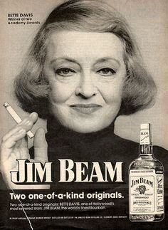 The 1970s. Bette says, drink Jim Beam, and shut-up. | 10 More Vintage Ads That Didn't Dick Around