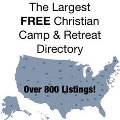 http://christiancamppro.com/directory The Largest FREE Christian Camp and Retreat Center Directory online!  Over 800 listings and growing!