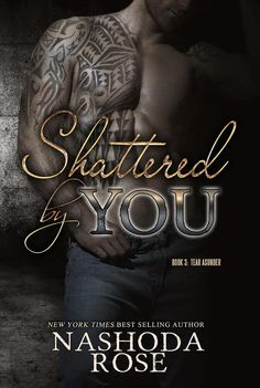 Musings of the Book-a-holic Fairies, Inc.: COVER REVEAL: SHATTERED BY YOU by Nashoda Rose
