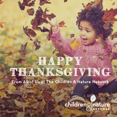To avoid the effects of tryptophan, we highly suggest taking a brisk walk *outside* post-meal! Happy Thanksgiving from all of us at Children & Nature Network. We are grateful for all of those who are working to get more kids outdoors! #thanksgiving #happythanksgiving #grateful #getkidsoutside #exploreoutdoors #blessed