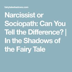 Recognizing a narcissist or sociopath is about noting the differences in their motivations and their own awareness of their motivations. Can you spot them? Signs Of Mental Illness, Psychopath Sociopath, Victim Blaming, Narcissistic Abuse, Ptsd, Shadows, Fairy Tales, Mental Health, Depression