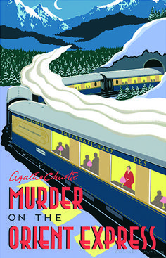 Murder on the Orient Express – Agatha Christie, Orient Express, Softball Pictures, Cheer Pictures, Train Art, Hercule Poirot, Railway Posters, Travel Illustration, Classic Books