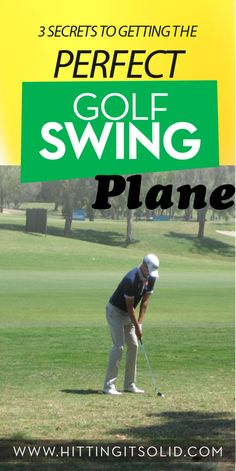 Learn how to get the correct golf swing plane and hit the ball more consistently. Simple, proven system to get it right every time.