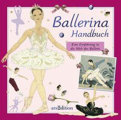 Ballerina-Handbuch: AmazonSmile: Kate Castle, Sophie Allsopp, Cornelia Panzacchi: Bücher