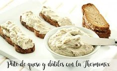 Paté de queso y dátiles con la Thermomix Food N, Food And Drink, Quick Recipes, Sin Gluten, Feta, Catering, Dips, French Toast, Veggies
