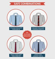Your tie should complement — not compete with — your shirt.This is key to looking the part