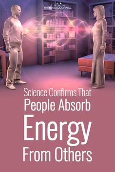 """""""Everything is energy"""" is one of the main axioms of science. Science Confirms That People Absorb Energy From Others Nikola Tesla, Negative Energy Quotes, Prayer For The Sick, Vie Positive, How To Read People, Everything Is Energy, Soul Connection, Mental Health Support, Spirit Science"""