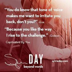 Captivated By You (Sylvia Day) Sylvia Day Crossfire Series, Favorite Book Quotes, Beyond Words, Book Boyfriends, Latest Books, Day Book, Book Recommendations, So Little Time, Bestselling Author