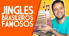 Jingles Brasileiros Famosos - Propagandas Históricas | Propagandas Antigas…