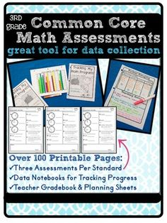3rd Grade Common Core Math Assessment Packet {Data Notebook Grade Book Planner]  150+ page, 4 product packet