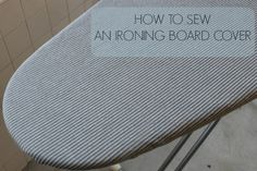 Is your ironing board starting to look a little raggedy? Learn how to sew your own ironing board cover in the fabric of your choice in this fun tutorial.