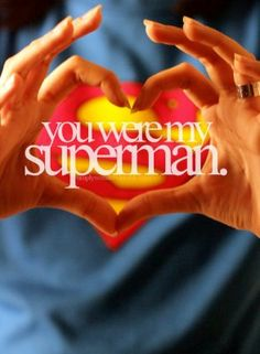 You may have not worn a cape. All the time at least. But to me you'll always be superman 💚 rip forever and always jdm Words Quotes, Love Quotes, Inspirational Quotes, Sayings, Random Quotes, Couple Quotes, Superman Quotes, Waiting For Superman, I Love You Honey