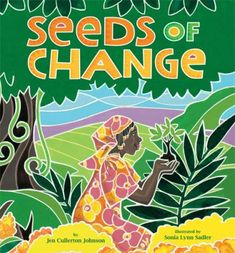 """In 2011, the Coretta Scott King Book Awards presented the John Steptoe Award for New Talent to Sonia Lynn Sadler, illustrator of """"Seeds of Change: Planting a Path to Peace,"""" written by Jen Cullerton Johnson."""