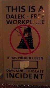 Dalek Free Work Place