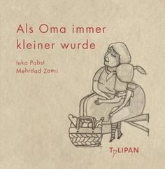 Inka Pabst: Als Oma immer kleiner wurde (Buch) - Empfohlen ab 5 Jahre. Zweifarbig Illustrationen. GB. - bei Ecobookstore, der grüne Online-Buchhandel  #kinderbuch Reading Time, Children's Book Illustration, Kindergarten, Baby Kids, Books, Alzheimer, Stark, Grandparents, Tulips