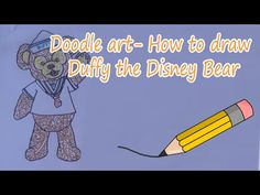 Doodle Art - How to draw Duffy the Disney Bear - YouTube Duffy The Disney Bear, Bear Drawing, Whole Image, Fun At Work, Learn To Draw, Doodle Art, Doodles, Social Media, America