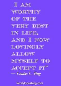 """Of Attraction Affirmations List of inspiring quotes- """"I am worthy of the very best."""" Louise Hay quote and moreList of inspiring quotes- """"I am worthy of the very best."""" Louise Hay quote and Now Quotes, Great Quotes, Quotes To Live By, Life Quotes, Drake Quotes, Crush Quotes, Wisdom Quotes, Relationship Quotes, Positive Thoughts"""