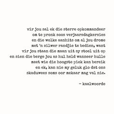 Afrikaanse Quotes, Birthday Wishes, Poems, Bible, Wisdom, Sayings, Instagram, Clouds, Biblia