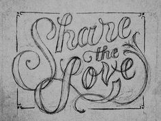 Share the Love designed by Jeremy P. the global community for designers and creative professionals. Chalkboard Lettering, Hand Lettering, Love Logo, Chalk It Up, Letter E, Love Design, Design Ideas, Typography Quotes, Share The Love
