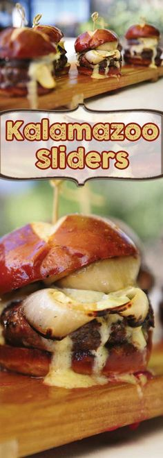 """Recipe for Kalamazoo Sliders - Who can say """"No"""" to a burger with that much cheese running off of it?"""