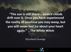 Hope Quotes for the month. Elizabeth Goudge, White Witch, Hope Quotes, You Never, Feelings
