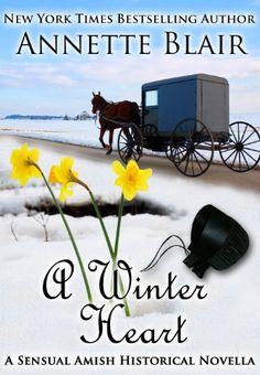 A Winter Heart, A Sensual Amish Historical Novella by Annette Blair, http://www.amazon.com/dp/B008SNT430/ref=cm_sw_r_pi_dp_UEnAqb1E3316X