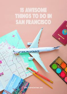 15 awesome things to do in San Francisco