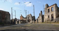 The martyrd village of Oradour sur Glane