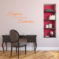 Happiness not a Destination Wall Decal | Wall Decal World