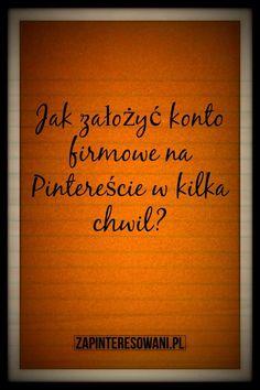 Na Pinterest po polsku szybko założysz konto firmowe. Przeczytaj jak to zrobić.